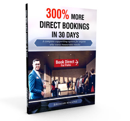 300% More Direct Bookings in 30 Days – A complete copywriting system for anyone who wants measurable results