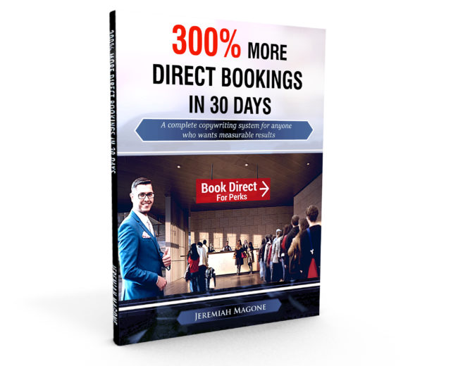 300% More Direct Bookings in 30 Days [Book]